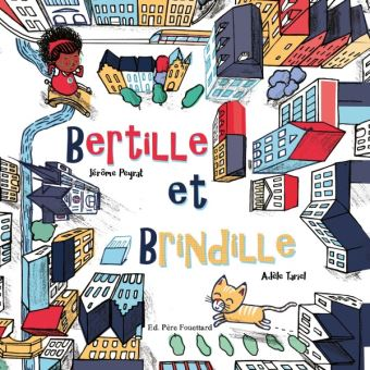 Bertille-et-Brindille